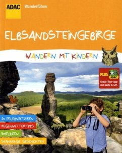 ADAC Wanderführer Elbsandsteingebirge Wandern mit Kindern