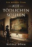 Auf tödlichen Sohlen / Ein MORDs-Team Bd.2 (eBook, ePUB)