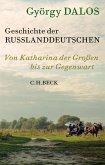 Geschichte der Russlanddeutschen (eBook, ePUB)