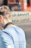 Ich kannte kein Limit (eBook, ePUB)