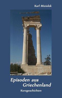Episoden aus Griechenland (eBook, ePUB)