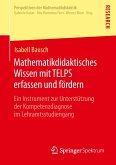 Mathematikdidaktisches Wissen mit TELPS erfassen und fördern