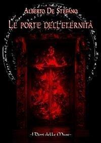 Le porte dell'eternità - De Stefano, Alberto