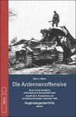 Die Ardennenoffensive - Band 2