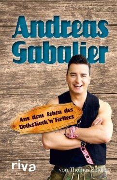 Andreas Gabalier (eBook, ePUB) - Zeidler, Thomas