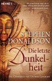 Die letzte Dunkelheit / Die Chroniken von Thomas Covenant Bd.4 (eBook, ePUB)