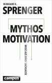 Mythos Motivation (eBook, PDF)