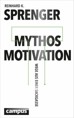 Mythos Motivation (eBook, PDF) - Sprenger, Reinhard K.