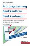 Prüfungstraining Bankkauffrau/Bankkaufmann (eBook, PDF)