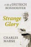 Strange Glory (eBook, ePUB)