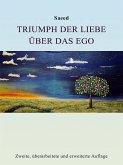 Triumph der Liebe über das Ego (eBook, ePUB)
