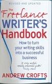 The Freelance Writer's Handbook (eBook, ePUB)