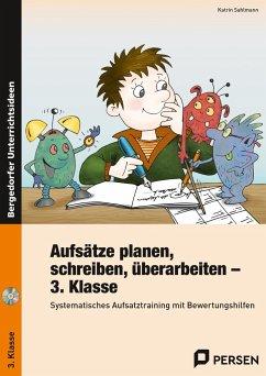 Aufsätze planen, schreiben, überarbeiten - Kl. 3 - Sahlmann, Katrin
