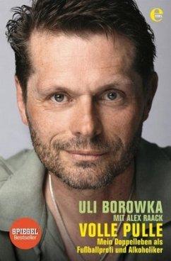 Uli Borowka: Volle Pulle