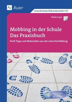 Mobbing in der Schule - Das Praxisbuch