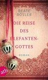 Die Reise des Elefantengottes (eBook, ePUB)