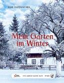 Das große kleine Buch: Mein Garten im Winter