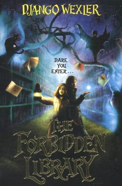 The Forbidden Library - Wexler, Django