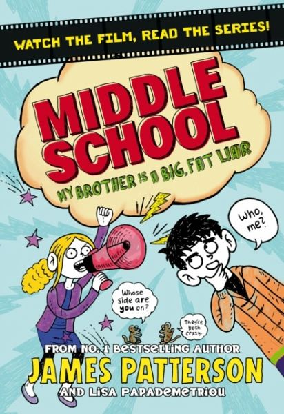 Middle School 03 My Brother Is A Big Fat Liar Von James Patterson