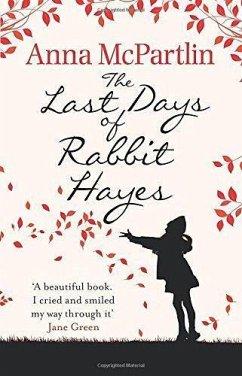 The Last Days of Rabbit Hayes - McPartlin, Anna