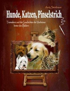 Hunde, Katzen, Pinselstrich