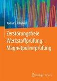 Zerstörungsfreie Werkstoffprüfung - Magnetpulverprüfung