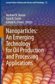 Nanotechnology for Enhancing In-Situ Recovery and Upgrading of Oil and Gas Processing