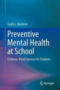 Preventive Mental Health at School - Macklem, Gayle L.