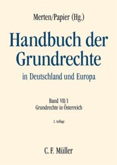Grundrechte in Österreich / Handbuch der Grundrechte in Deutschland und Europa Bd.7/1