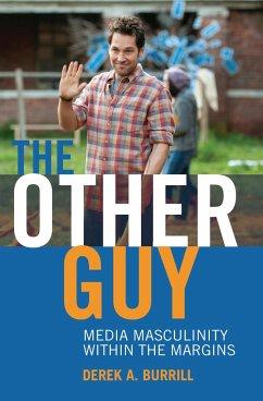 The Other Guy - Burrill, Derek A.; Miller, Toby