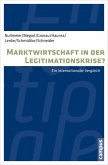 Marktwirtschaft in der Legitimationskrise? (eBook, PDF)