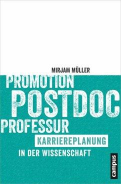 Promotion - Postdoc - Professur (eBook, ePUB) - Müller, Mirjam