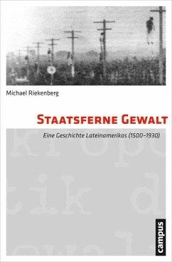 Staatsferne Gewalt (eBook, PDF) - Riekenberg, Michael