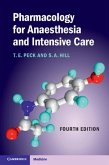 Pharmacology for Anaesthesia and Intensive Care (eBook, PDF)