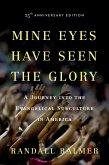 Mine Eyes Have Seen the Glory (eBook, ePUB)