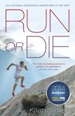 Run or Die (eBook, ePUB)