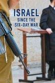 Israel Since the Six-Day War (eBook, ePUB)