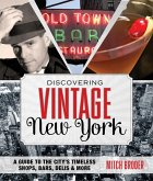 Discovering Vintage New York (eBook, ePUB)