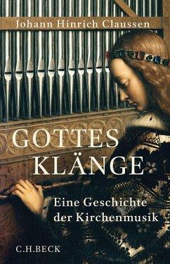 Gottes Klänge (eBook, ePUB) - Claussen, Johann Hinrich
