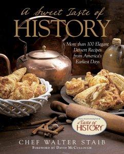 Sweet Taste of History (eBook, ePUB) - Staib, Walter