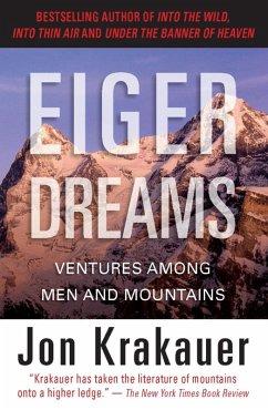 Eiger Dreams (eBook, ePUB) - Krakauer, Jon
