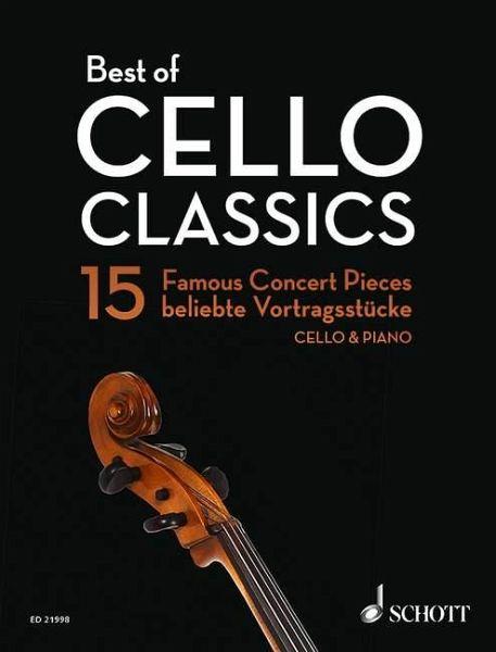 best of cello classics violoncello und klavier partitur und stimmen noten portofrei bei. Black Bedroom Furniture Sets. Home Design Ideas
