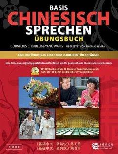 Basis Gesprochenes Chinesisch - Arbeitsbuch - Kubler, Cornelius C.; Wang, Yang