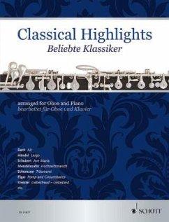 Classical Highlights. Beliebte Klassiker, bearbeitet für Oboe und Klavier