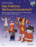 Das fröhliche Weihnachtsliederheft, für 1-2 Querflöten, Klavier ad lib., m. Audio-CD