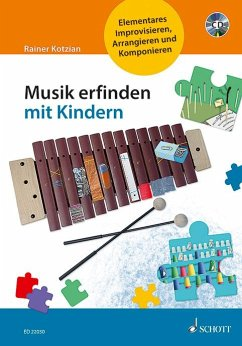 Musik erfinden mit Kindern