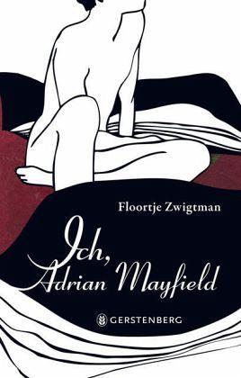 Ich, Adrian Mayfield (Mängelexemplar) - Zwigtman, Floortje