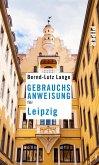 Gebrauchsanweisung für Leipzig (eBook, ePUB)