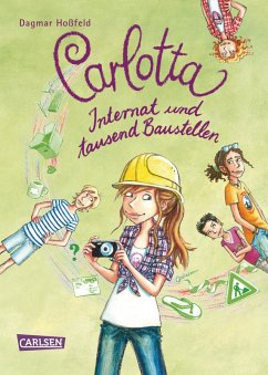 Internat und tausend Baustellen / Carlotta Bd.5 (eBook, ePUB) - Hoßfeld, Dagmar