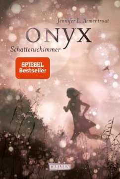 Onyx. Schattenschimmer / Obsidian Bd.2 - Armentrout, Jennifer L.